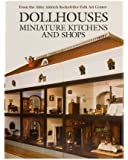 Dollhouses: Miniature Kitchens and Shops