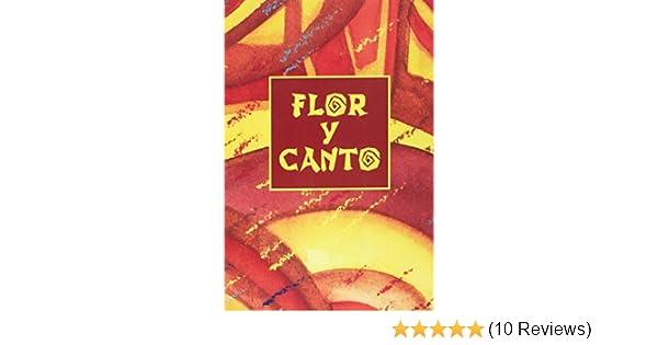 Flor y Canto (Tercera Edición) Words and Music: Various: 9781579921583: Amazon.com: Books