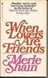 When Lovers Are Friends, Merle Shain, 0553262114