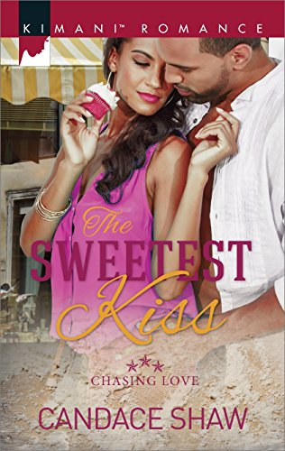 Search : The Sweetest Kiss (Chasing Love Book 3)