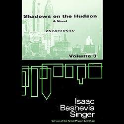Shadows on the Hudson, Volume 3