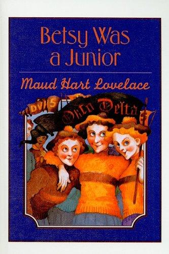 Betsy Was a Junior (Betsy-Tacy Books (Prebound)): Lovelace, Maud Hart, Neville, Vera: 9780780790957: Amazon.com: Books