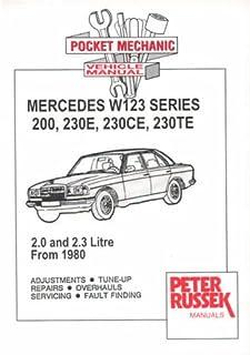 mercedes w123 owners workshop manual 1976 1986 200 230 230e 250 rh amazon co uk mercedes w123 service manual pdf free w123 workshop manual