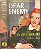 DEAR ENEMY, A Sequel to Daddy Long Legs, A Thrushwood Book