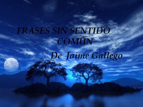 Frases Sin Sentido Común Spanish Edition Kindle Edition