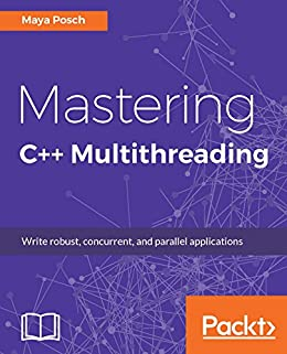 Amazon mastering c multithreading write robust concurrent mastering c multithreading write robust concurrent and parallel applications by posch fandeluxe Gallery