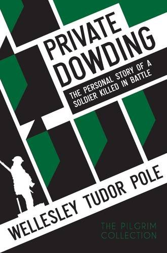 Read Online Private Dowding: The Personal Story of a Soldier Killed in Battle ebook