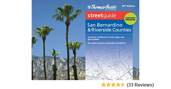 Thomas guide: san bernardino & riverside counties street guide.