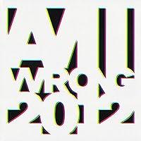 Am I Wrong (Remixes 2012) [Vinyl Single 12'']