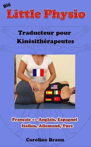 Big Little Physio pour kinés francophones (French Edition)