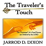 The Traveler's Touch: The Greatest Touch | Jarrod D. Dixon