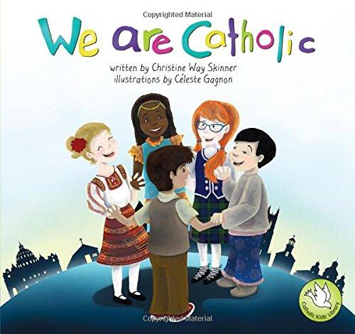 We Are Catholic: Catholic Kids Library ebook