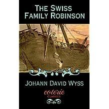 The Swiss Family Robinson (Coterie Classics)