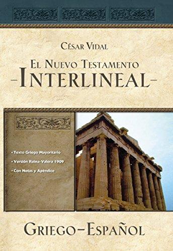 El Nuevo Testamento interlineal griego-español (Spanish Edition) by Grupo Nelson