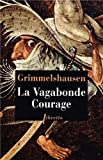 La Vagabonde Courage