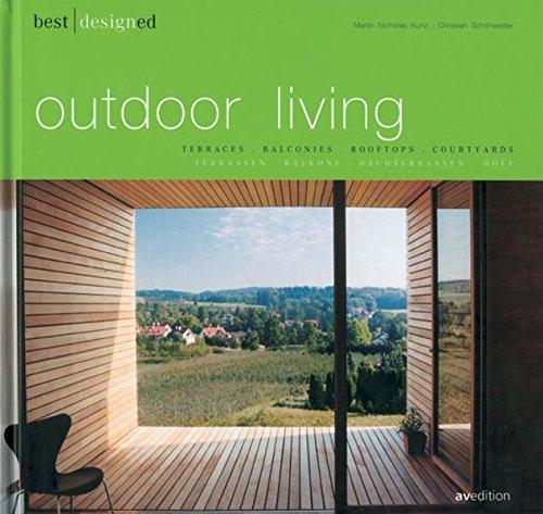 Best Designs Outdoor Living: Terraces, Balconies, Rooftops, Courtyards (Flat Terrace Roof)
