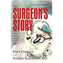 Surgeon's Story: If You Can't Operate in Heels, You Can't Operate!