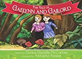 The Tale of Gaelynn and Gailord