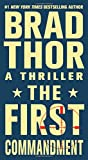"""The First Commandment A Thriller"" av Brad Thor"