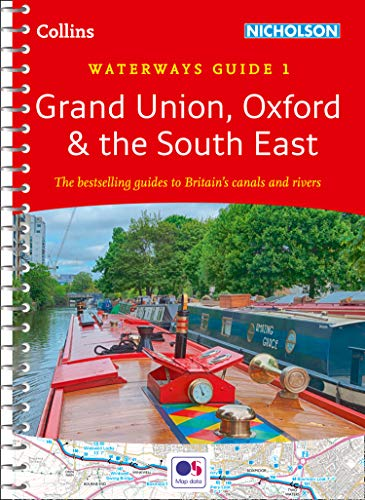 Union Canal - Grand Union, Oxford & the South East: Waterways Guide 1 (Collins Nicholson Waterways Guides)