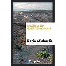 Rachel: Ein Ghetto-Roman