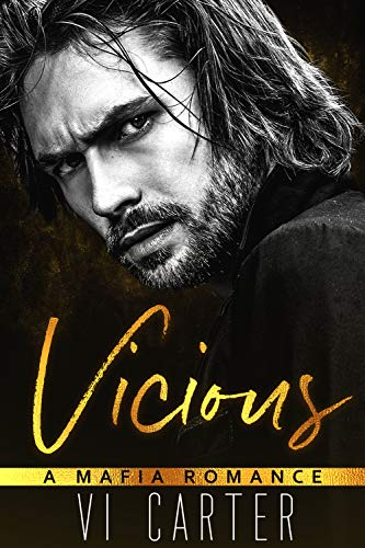 Vicious: A Mafia Romance (Wild Irish Series Book 1) - Irish Literature Series