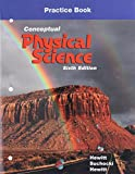 Practice Book for Conceptual Physical Science 6th Edition