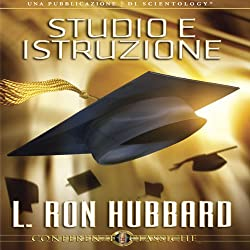 Studio e Istruzione [Study and Education]