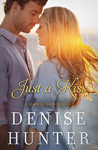 Just a Kiss (A Summer Harbor Novel)