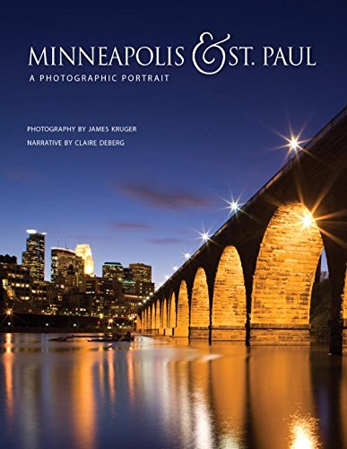 Minneapolis & St. Paul: A Photographic Portrait