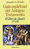 img - for El libro de Daniel (7-14) book / textbook / text book