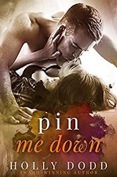 Pin Me Down (Brewhouse Book 2) by [Dodd, Holly]