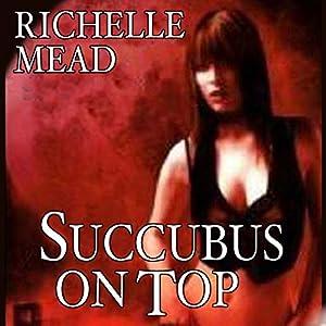 Succubus on Top Audiobook