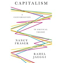 Capitalism: A Conversation in Critical Theory