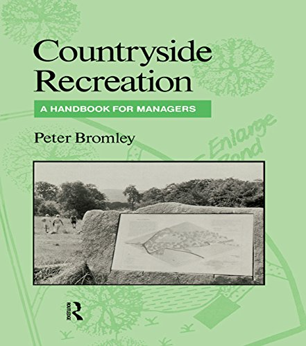 Countryside Recreation: A handbook for managers Pdf
