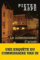 Le Collectionneur d'armes (French Edition)