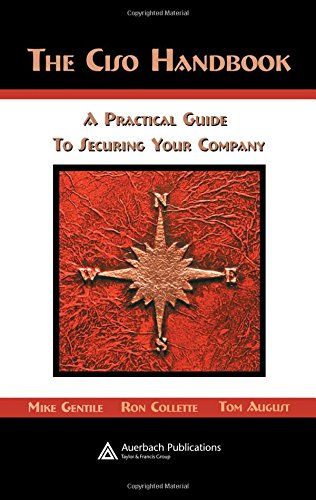 Collette Square - The Ciso Handbook: A Practical Guide to Securing Your Company