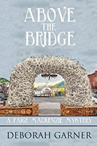 Above The Bridge by Deborah Garner ebook deal