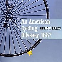 AN AMERICAN CYCLING ODYSSEY, 1887