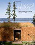 Natural Houses, Arthur Andersson and Chris Wise, 1568988796