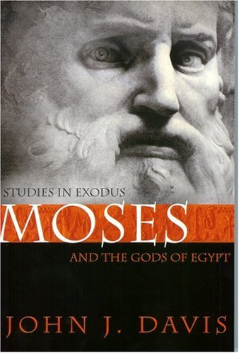 Moses and the Gods of Egypt : Studies in Exodus