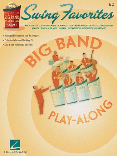 Swing Favorites - Bass: Big Band Play-Along Volume 1 (Hal Leonard Big Band Play-Along)