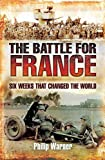 The Battle for France, Philip Warner, 1848843135