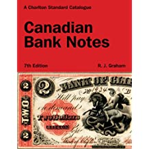 Canadian Bank Notes, 7th Edition