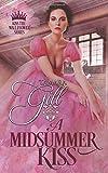 A Midsummer Kiss (Kiss the Wallflower)