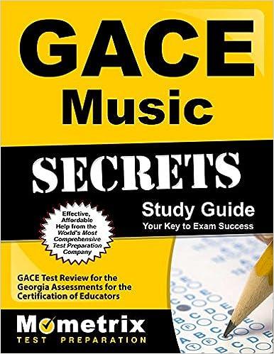 GACE Music Secrets Study Guide: GACE Test Review for the Georgia ...