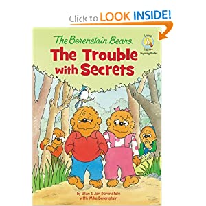 The Berenstain Bears: The Trouble with Secrets (Berenstain Bears/Living Lights) Jan Berenstain and Mike Berenstain