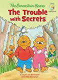 The Trouble with Secrets, Jan Berenstain and Mike Berenstain, 0310727138