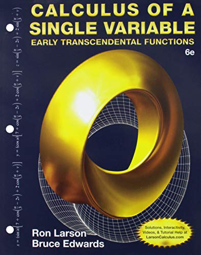 Bundle: Calculus of a Single Variable: Early Transcendental Functions, Loose-leaf Version, 6th + WebAssign Printed Access Card for Larson/Edwards' ... Functions, 6th Edition, Multi-Term -  Ron Larson, Loose Leaf