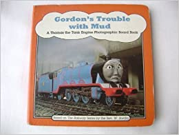 Gordons Credit Card >> Gordon's Trouble with Mud (Thomas the Tank Engine): Rev. W ...